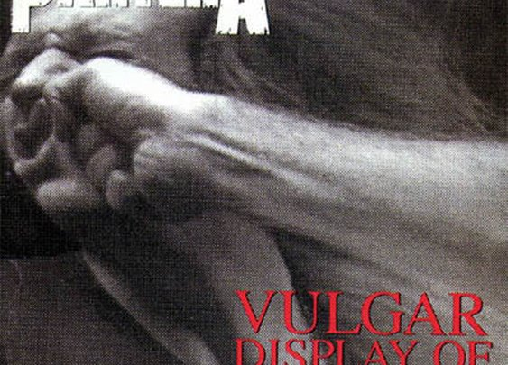 Pantera: A Vulgar Display of Power