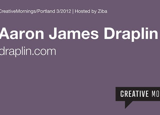 Portland/CreativeMornings - Aaron James Draplin on Vimeo