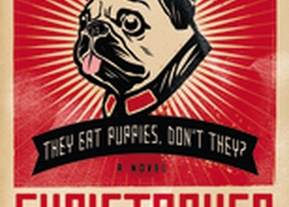 """""""They Eat Puppies, Don't They?"""" by Christopher Buckley"""