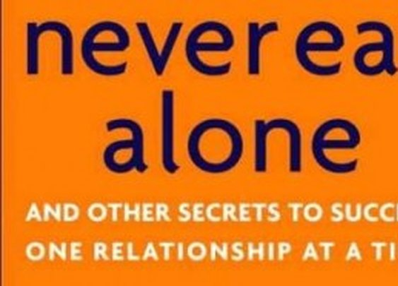 Never eat alone, and Other Secrets to Success I Learned from Keith Ferrazzi  |  thethingaboutflying