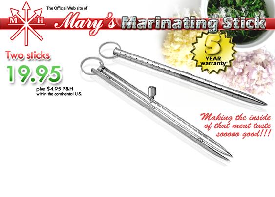 Mary's Marinating Stick