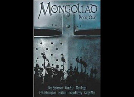 The Mongoliad: Book One: Neal Stephenson, Erik Bear, Greg Bear, Joseph Brassey, E.D. deBirmingham, Cooper Moo, Mark Teppo