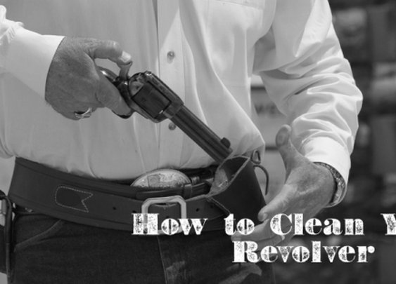 How to Correctly Clean Your Revolver Gun   The Art of Manliness