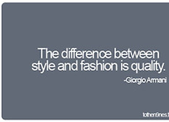 The difference between style and fashion is... | To the nines