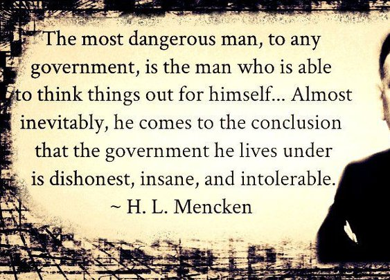 H. L. Mencken on the nature of government