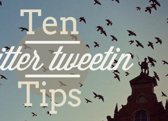 Ten Top #Twitter Tweetin Tips | JonathanPearson.net