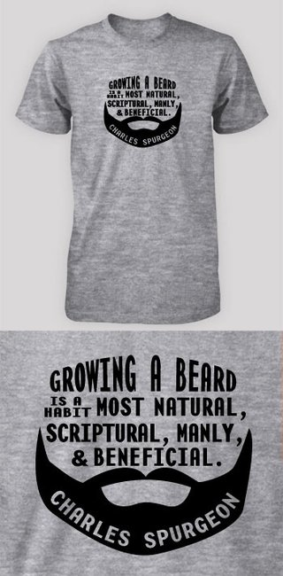 Growing a beard - Spurgeon (Visual  Quote) // MissionalWear.com