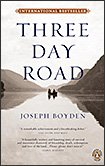 Three Day Road, by Joseph Boyden