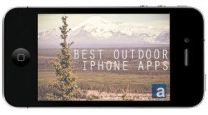 Gear Review: Best Outdoor iPhone Apps