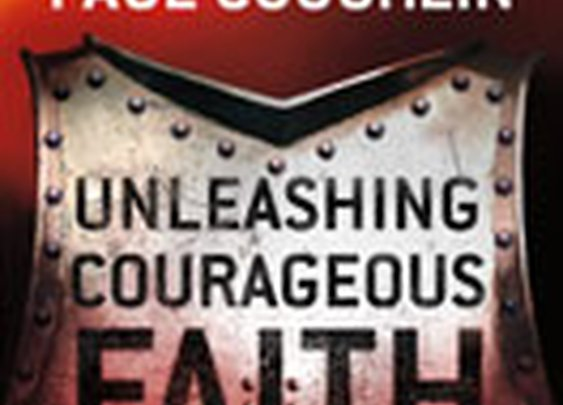 Unleashing Courageous Faith