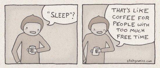"What's ""sleep""? - sticky comics"