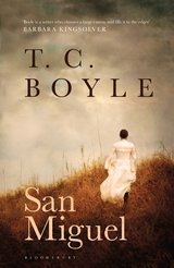 """San Miguel"" by T.C. Boyle"