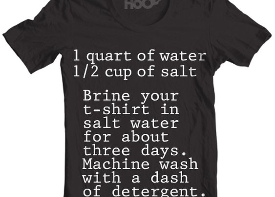 Brine Your T-Shirts