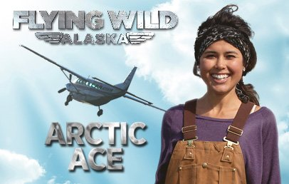 Flying Wild Alaska : Discovery Channel