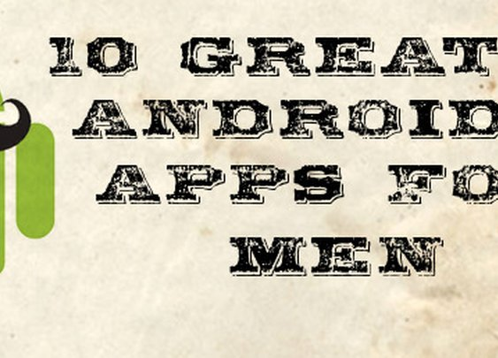 10 Best Android Apps for Men « My Life Scoop