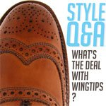 Style Q&A: What's the Deal with Wingtips? | Primer
