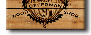 Offerman Woodshop