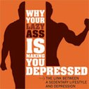 The Link Between a Sedentary Lifestyle and Depression   Primer