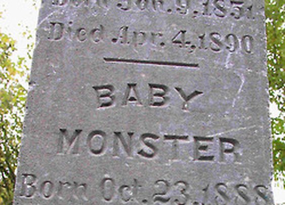 BABY MONSTER Born Oct. 23, 1888 Died Feb. 3,