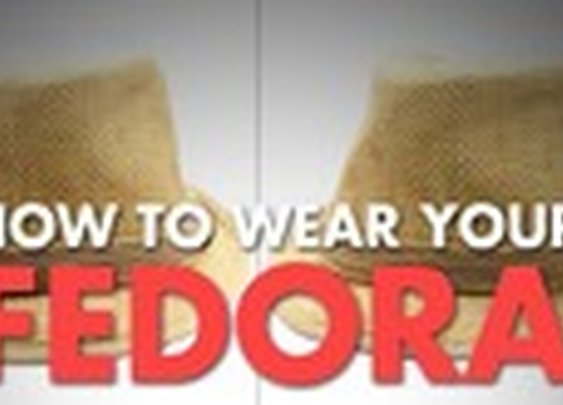 Fedora Fashion Tips Video - AskMen