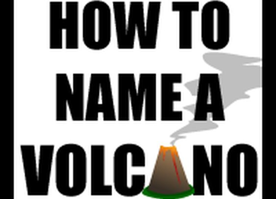 How to Name a Volcano - The Oatmeal