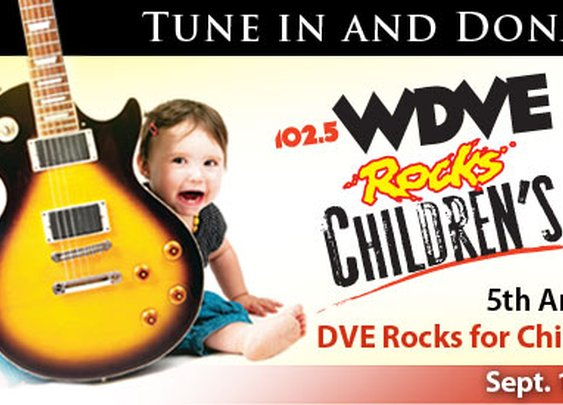 DVE Rocks for Children's - 102.5 WDVE