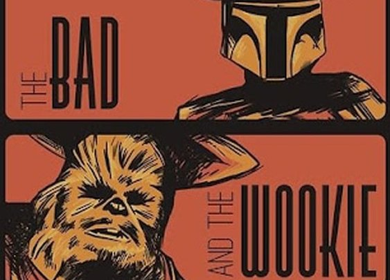 The Good...The Bad...The Wookie
