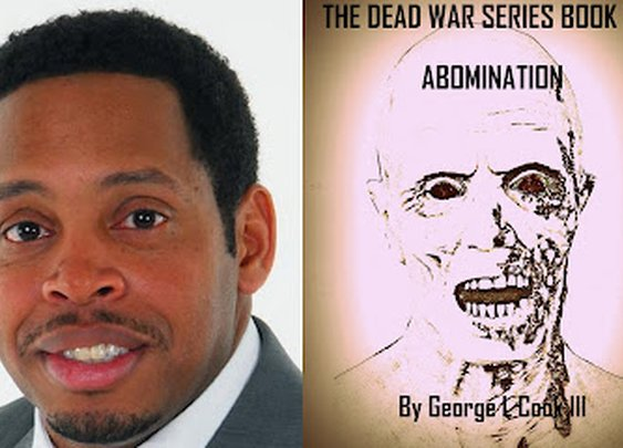 THE DEAD WAR SERIES: Interview with George Cook author of The Dead War Series Book Two: Abomination