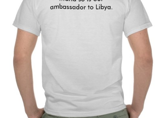Osama is Dead ...and so is our ambassador to Libya