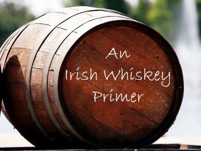 An Irish Whiskey Primer | Sharpologist
