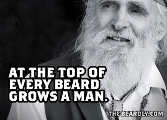 At the Top of Every Beard Grows a Man