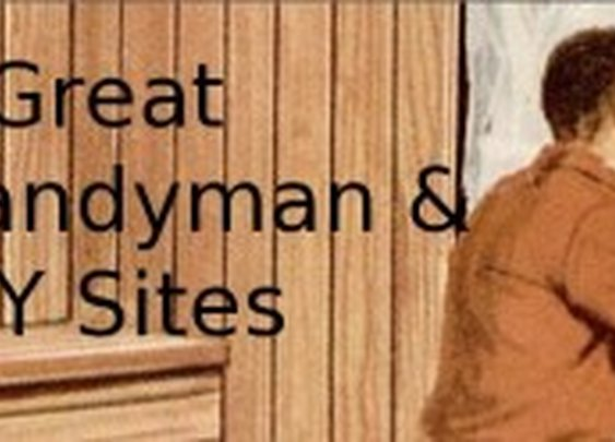 5 Great Handyman & DIY Sites - My Life Scoop