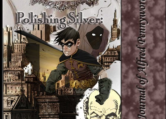 Polishing Silver: The Journal of Alfred Pennyworth