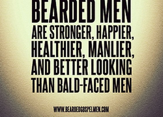 BEARDED GOSPEL MEN • It's science. Bearded men are stronger, happier,...