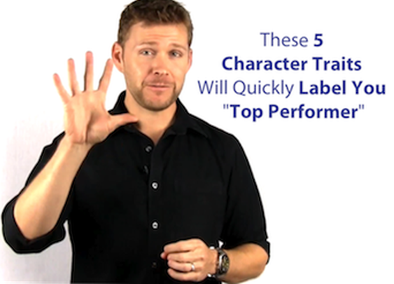 """These 5 Rarely Talked About Character Traits Will Quickly Label You """"Top Performer"""""""