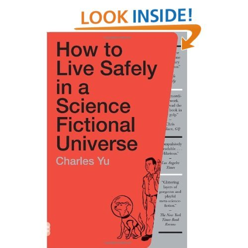 How to Live Safely in a Science Fictional Universe: A Novel (Vintage)