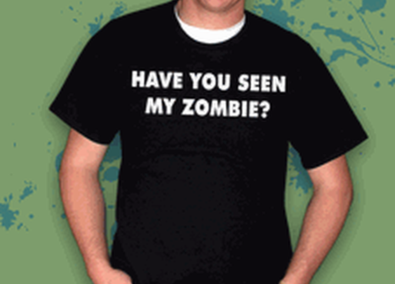 Have You Seen My Zombie T-shirt