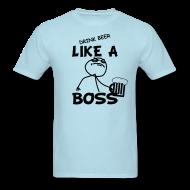 Drink Like A Boss T-Shirt