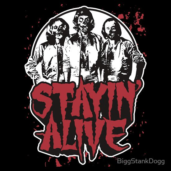 """""""Stayin' Alive 2 (Zom-Bee Gees)"""" T-Shirts & Hoodies by BiggStankDogg   Redbubble"""