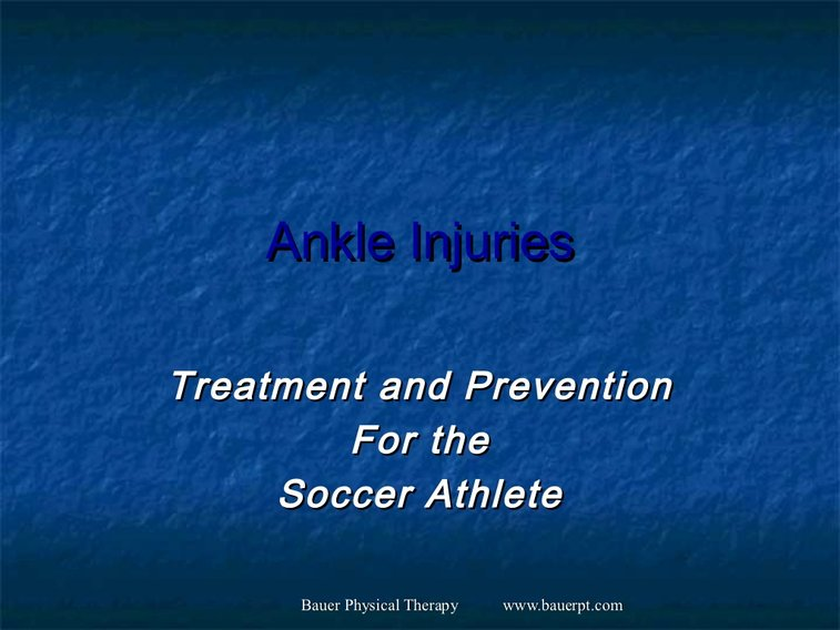 GamePlan forAthlete Success: Treatment and Prevention of Ankle Inju...