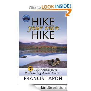 Free Kindle Book - Hike Your Own Hike: 7 Life Lessons from Backpacking Across America | Your Camping Expert