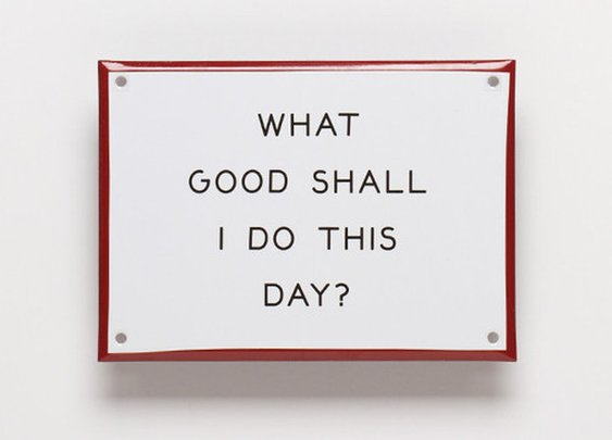 """What Good..."" Enamel Steel Sign — The Man's Man"
