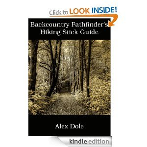 Free Kindle Book - Backcountry Pathfinder's Hiking Stick Guide | Your Camping Expert
