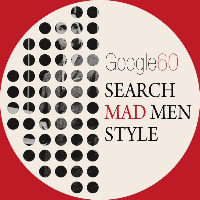 Google60 – Search Mad Men Style