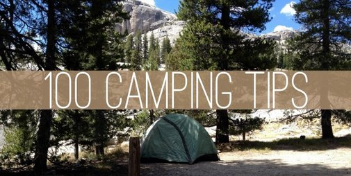 Campfire Chic: Know Before You Go: 100 Camping Tips