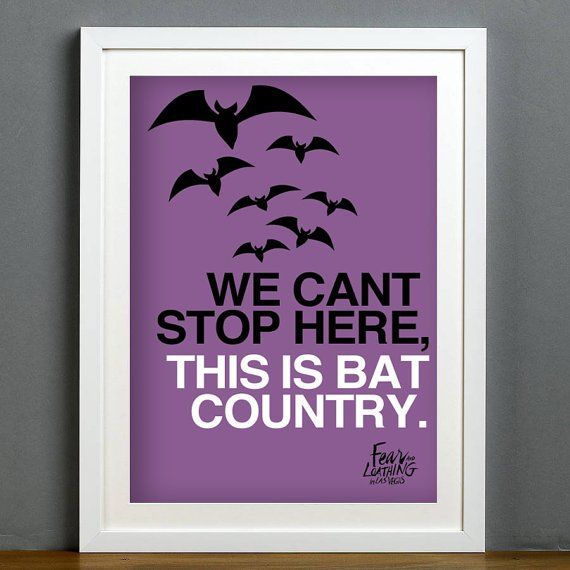 We Can't Stop Here This is Bat Country - A3 Print - by BrixtonCreative