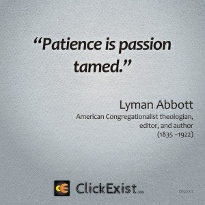 Patience is Passion Tamed – Lyman Abbott