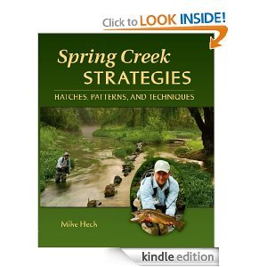 Free Kindle Book - Spring Creek Strategies: Hatches, Patterns, and Techniques | Your Camping Expert