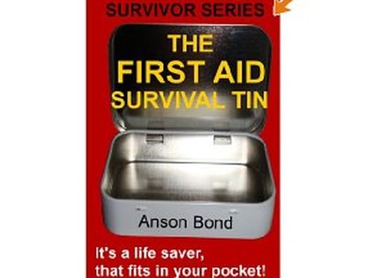 Free Kindle Book - The First Aid Survival Tin (Survivor Series) | Your Camping Expert