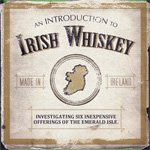An Introduction to Irish Whiskey   Primer